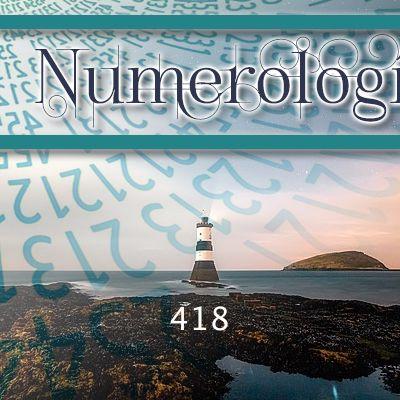Numerología 418 / Significado del número 418