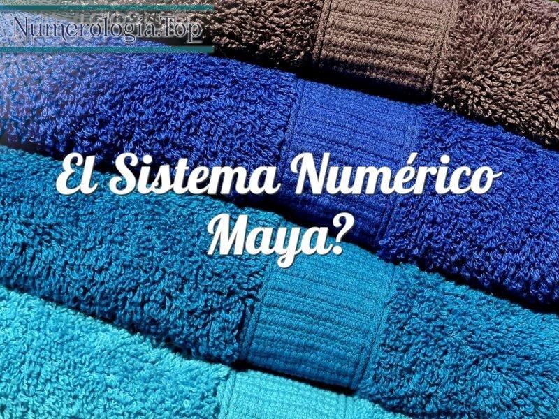 El Sistema Numérico Maya