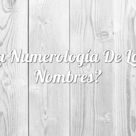 La numerología de los Nombres
