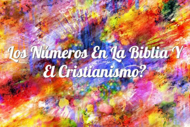 Los números en la Biblia y el Cristianismo
