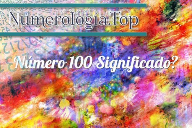 Número 100 Significado