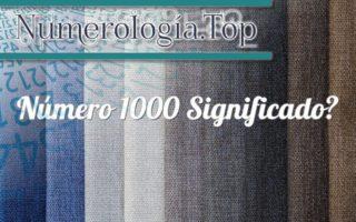 Número 1000 Significado