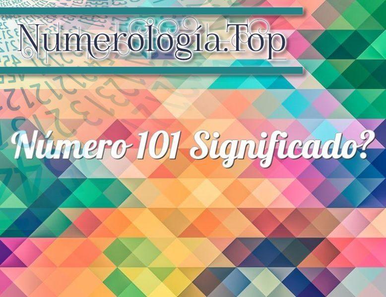 Número 101 Significado