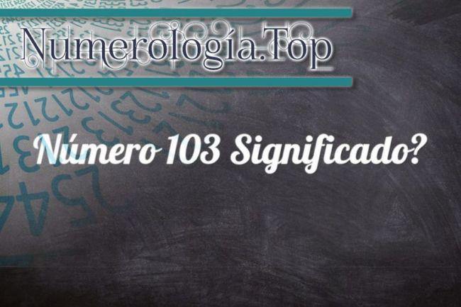 Número 103 Significado