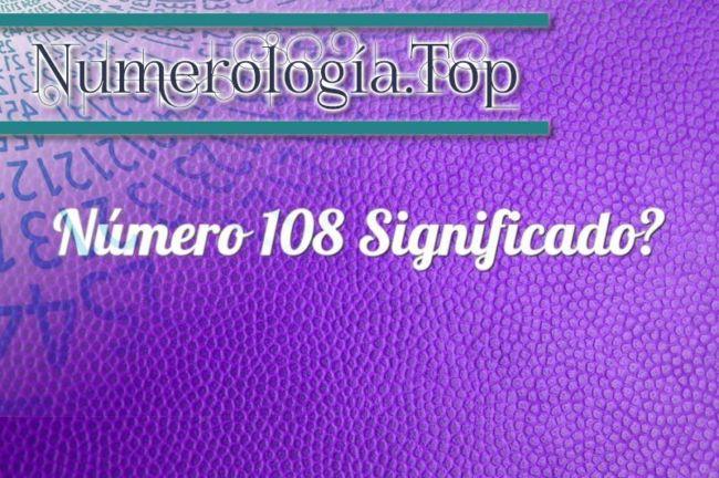 Número 108 Significado