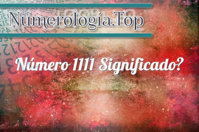 Número 1111 Significado