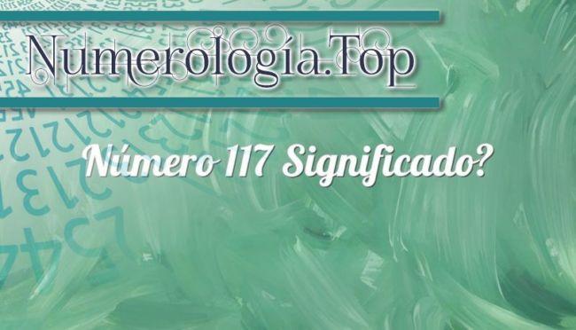 Número 117 Significado