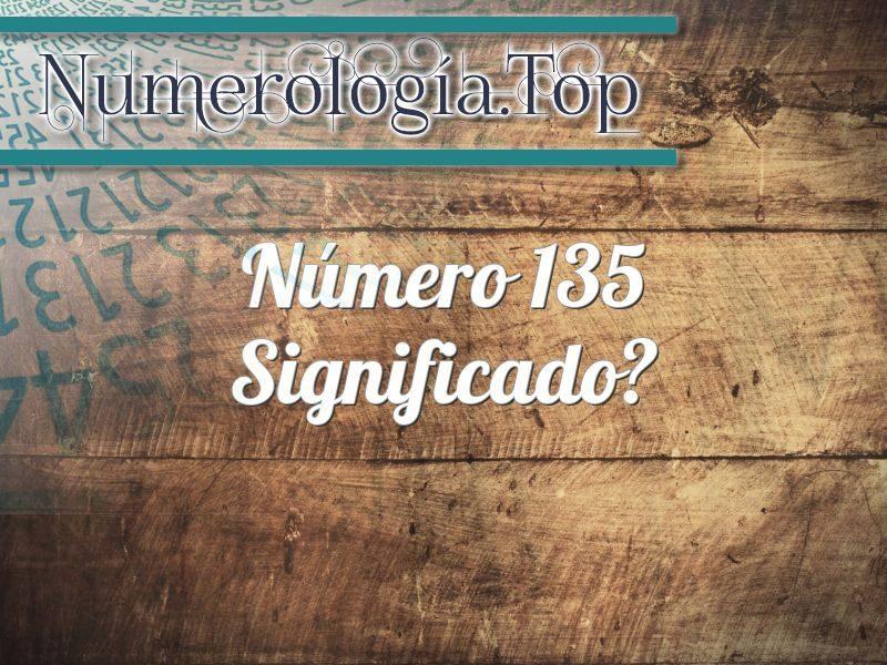 Número 135 Significado