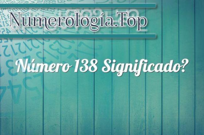 Número 138 Significado