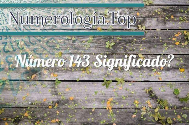 Número 143 Significado