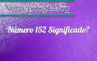 Número 152 Significado