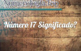 Número 17 Significado