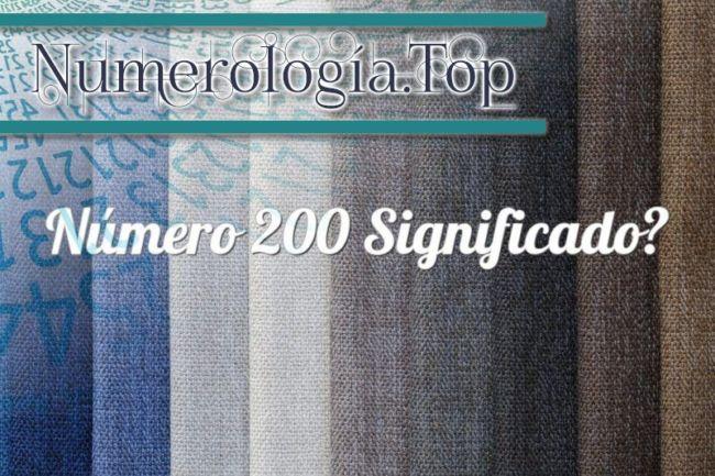 Número 200 Significado