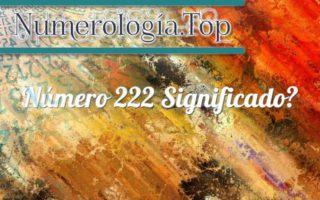 Número 222 Significado