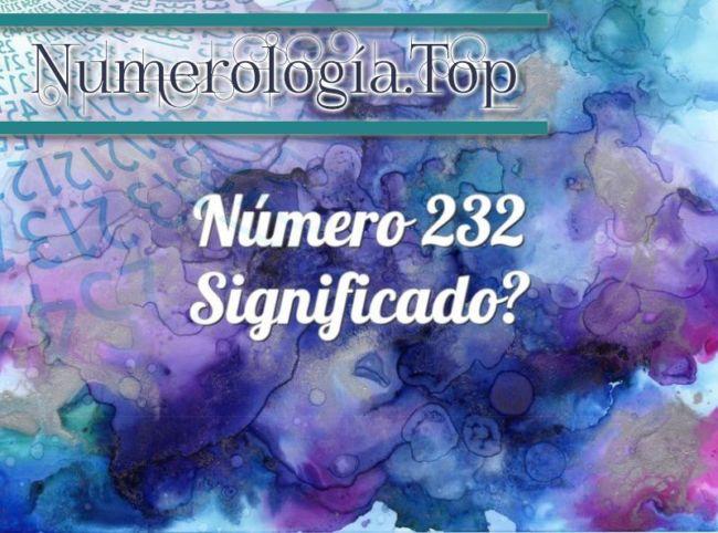 Número 232 Significado