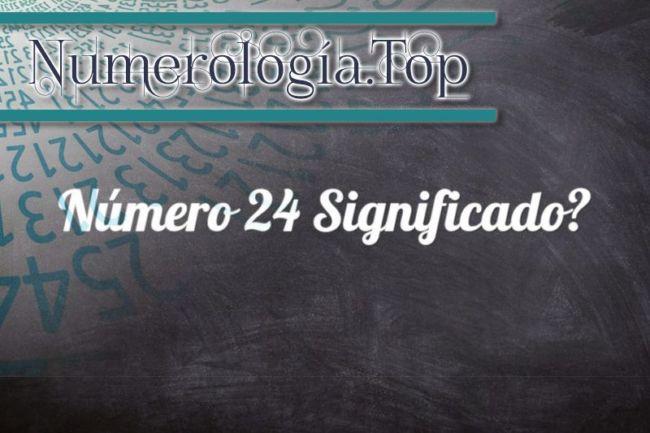 Número 24 Significado
