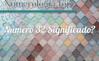 Número 32 Significado