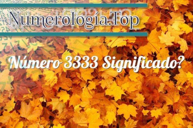 Numerología 3333 / Significado del número 3333