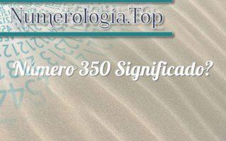 Número 350 Significado