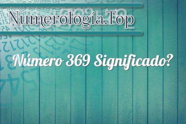 Número 369 Significado