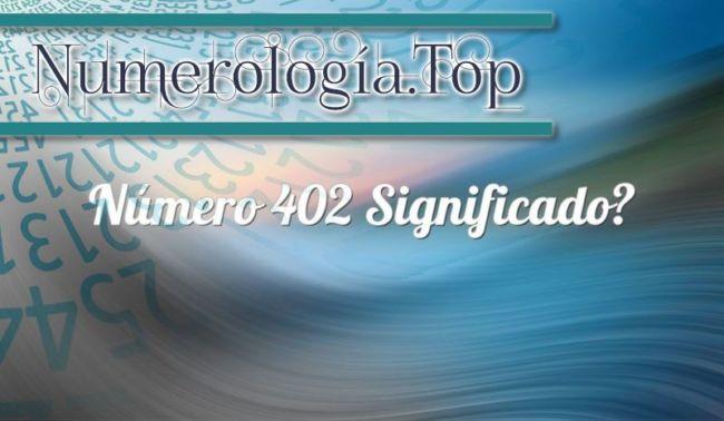 Número 402 Significado