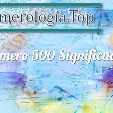 Número 500 Significado
