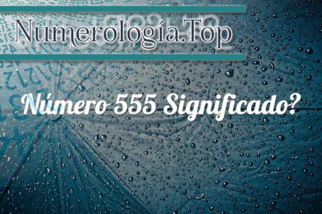 Número 555 Significado