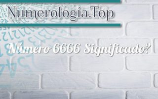 Número 6666 Significado