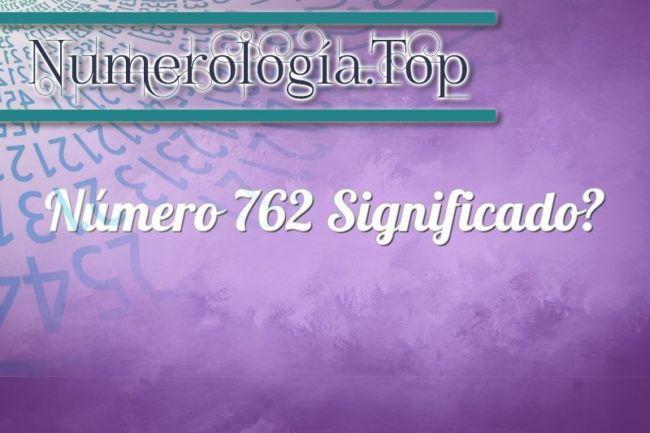 Número 762 Significado