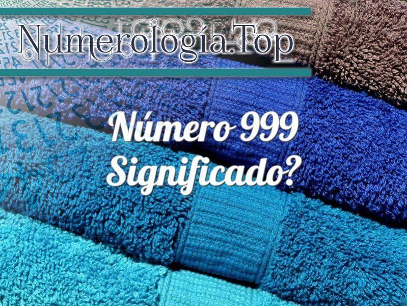Número 999 Significado