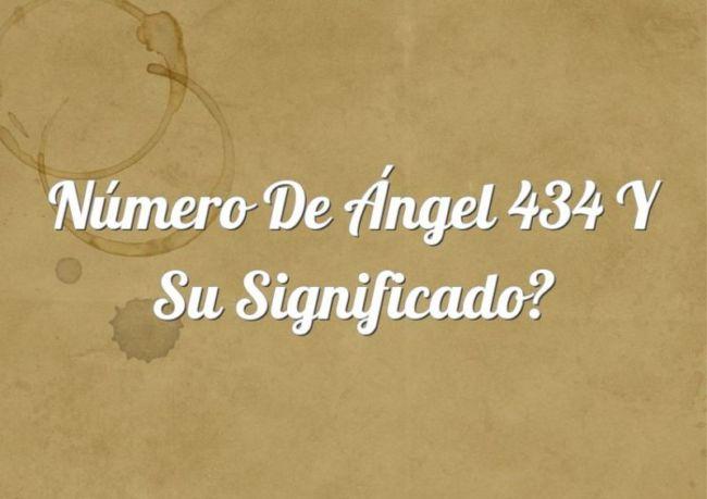 Número de Ángel 434 y su Significado