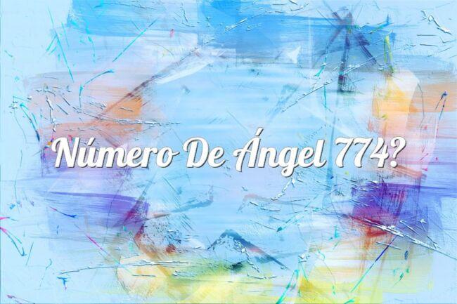 Número de Ángel 774