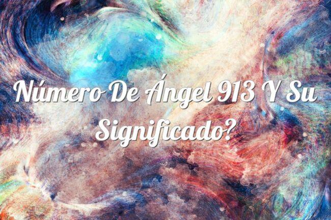 Número de Ángel 913 y su significado