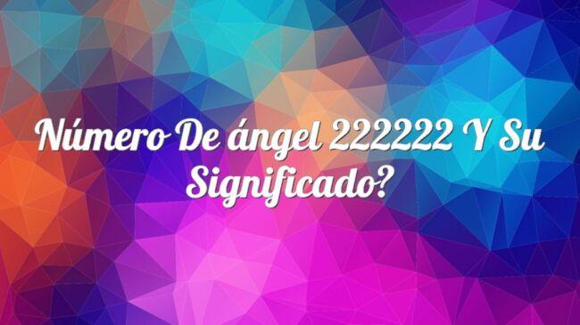 Número de ángel 222222 y su significado