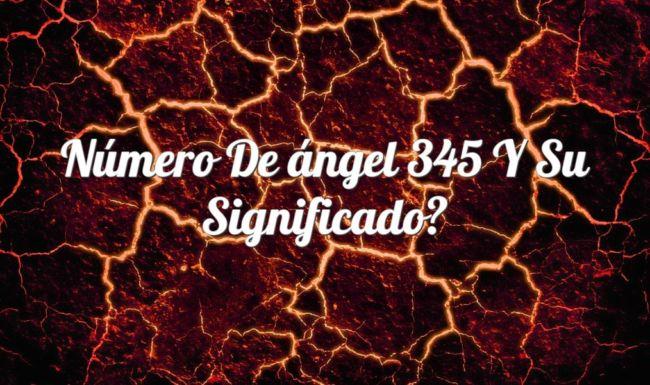 Número de ángel 345 y su Significado