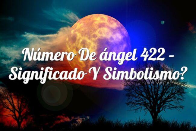 Número de ángel 422 – Significado y simbolismo