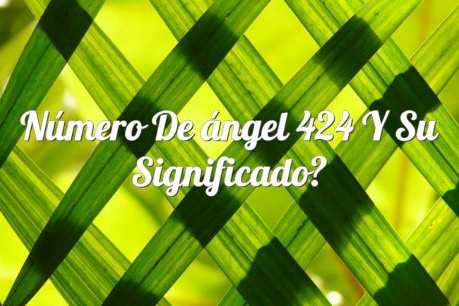 Número de ángel 424 y su Significado