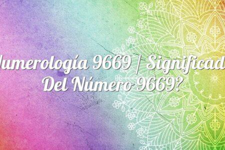 Numerología 9669 / Significado del número 9669