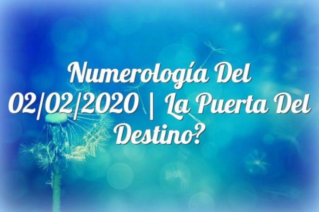 Numerología del 02/02/2020 | La Puerta del Destino
