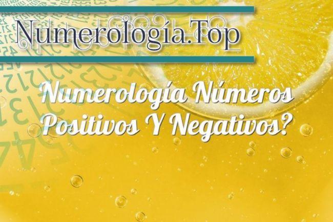 Numerología Números positivos y negativos