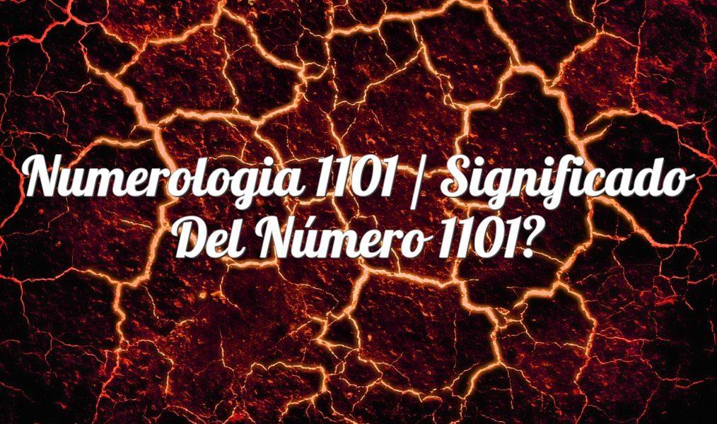 Numerología 1101 / Significado del número 1101