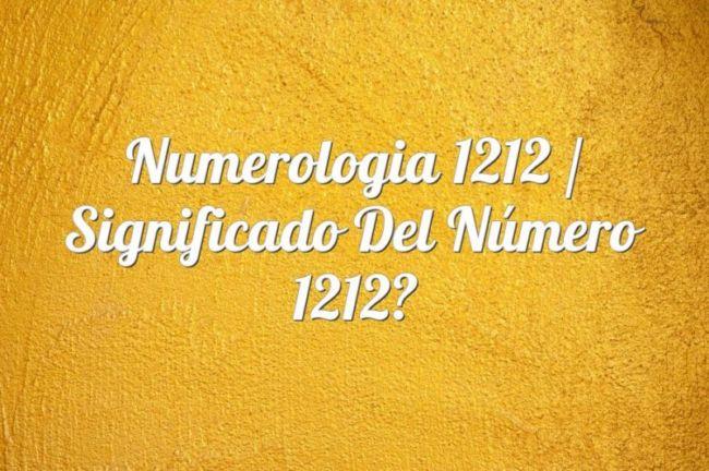 Numerología 1212 / Significado del número 1212