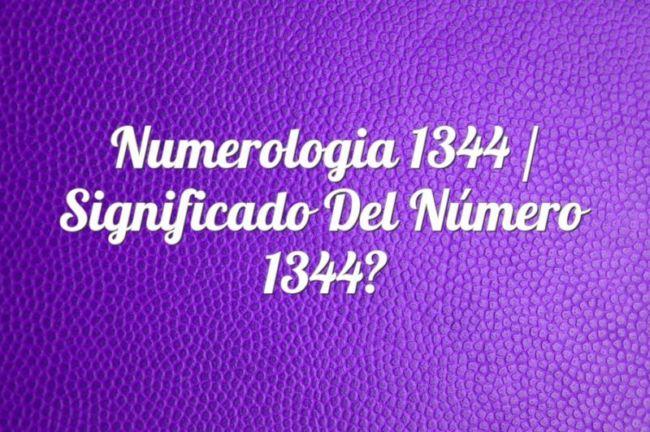 Numerología 1344 / Significado del número 1344