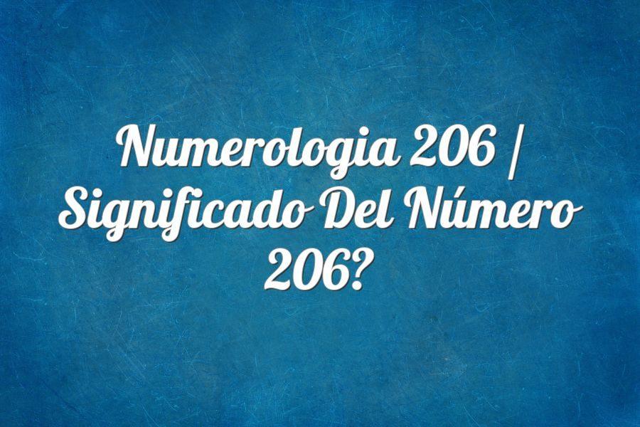 Numerología 206 / Significado del número 206