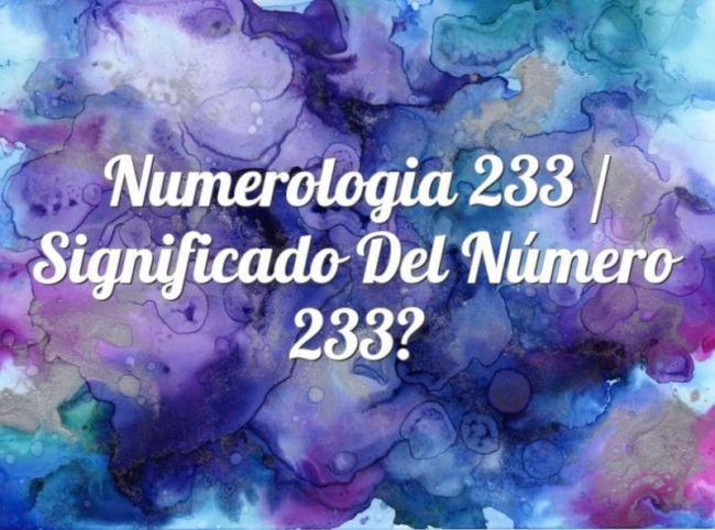 Numerología 233 / Significado del número 233
