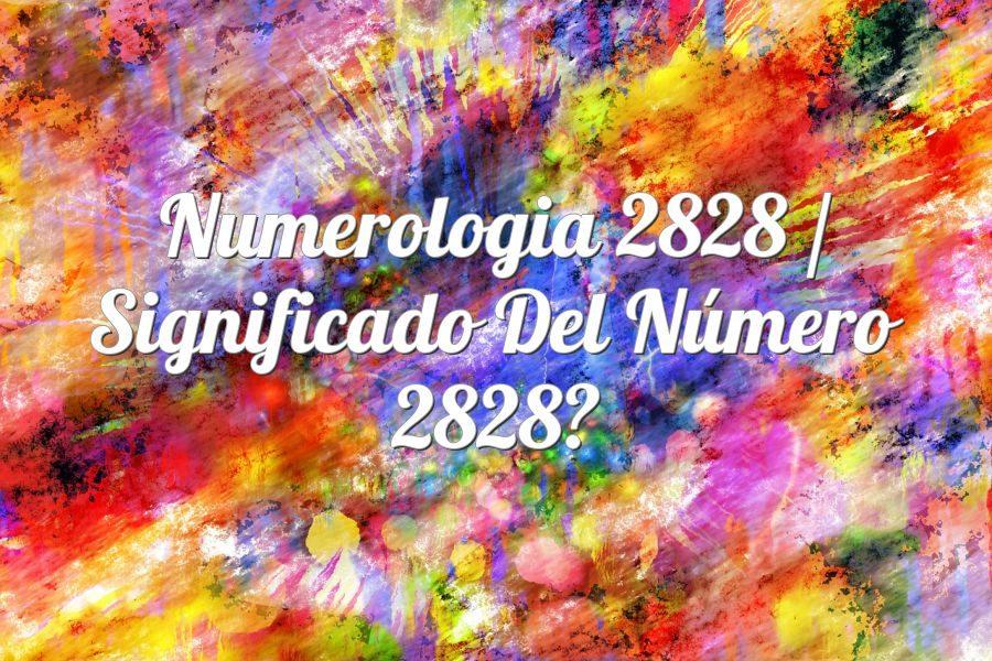 Numerología 2828 / Significado del número 2828
