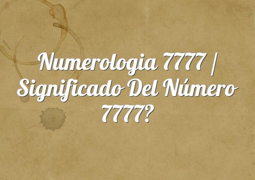 Numerologia 7777 / Significado del número 7777