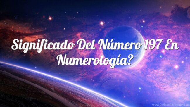 Significado del número 197 en numerología