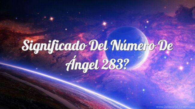 Significado Del Número De Ángel 283