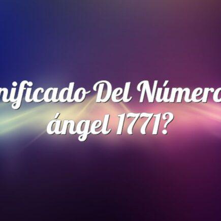 Significado del número de ángel 1771